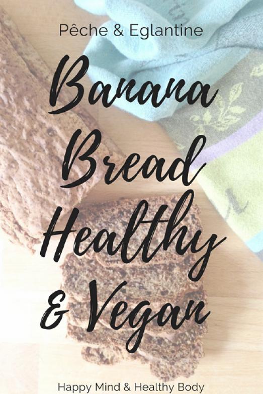 Banana bread vegan, sain et délicieux