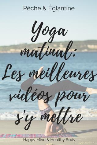 Yoga matinal _ Les meilleures vidéos pour s'y mettre